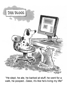 Dog Blogs, by Dave Coverly