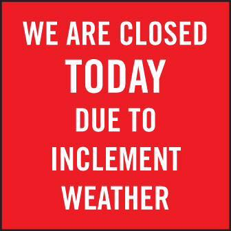 Image result for closed due to weather sign